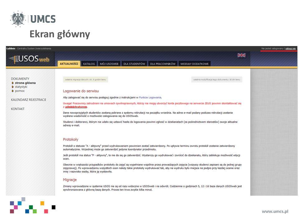Punkt Logowania – znam hasło www.umcs.pl Pojawi się ekran: Punkt Logowania W widocznie prostokąty należy wpisać swój Identyfikator oraz Hasło oraz kliknąć przycisk Zaloguj się.