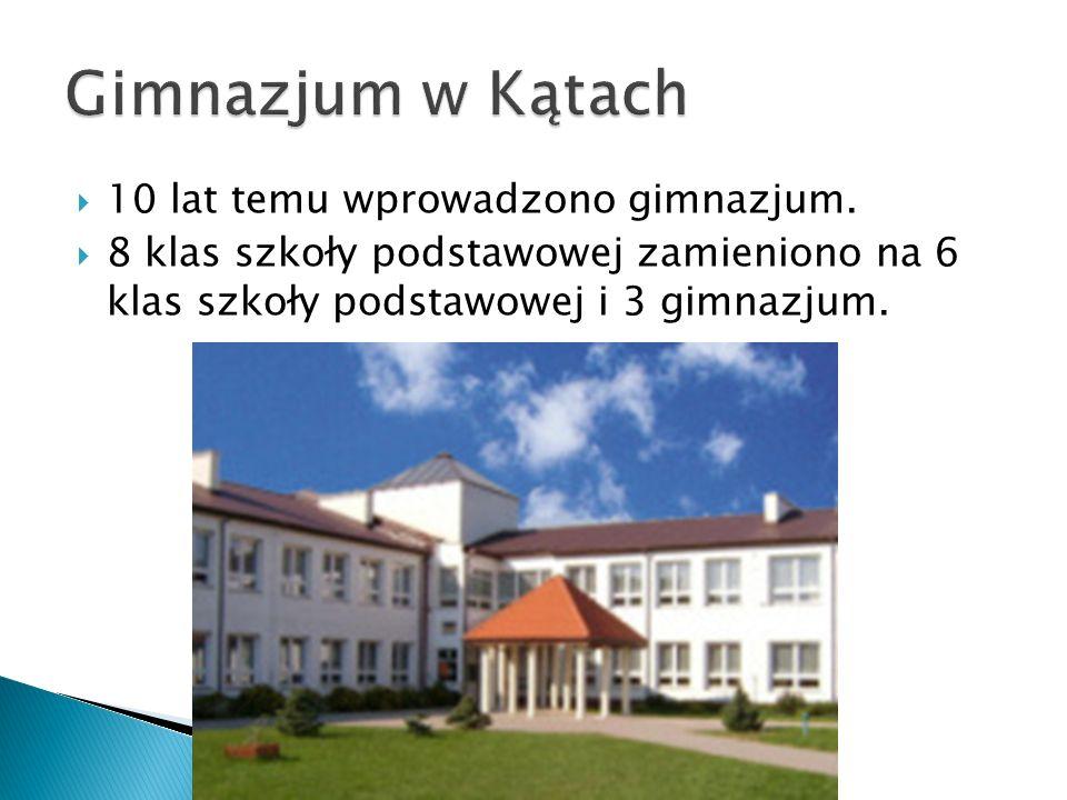  10 lat temu wprowadzono gimnazjum.