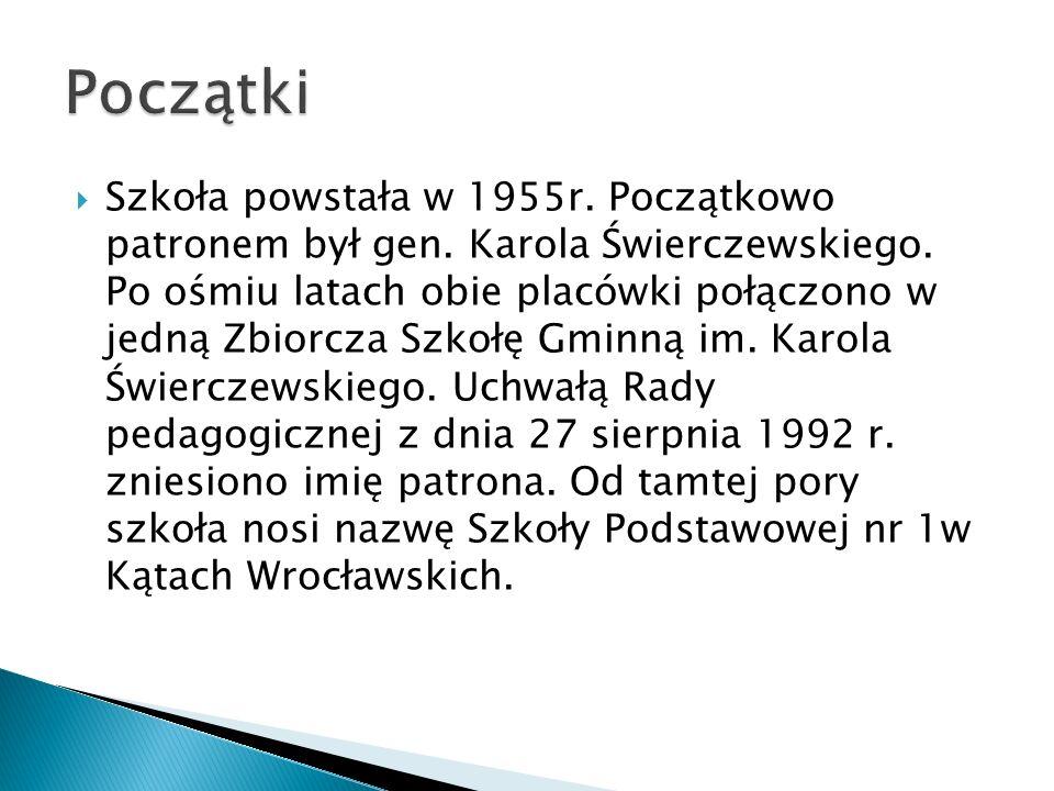  Szkoła powstała w 1955r. Początkowo patronem był gen. Karola Świerczewskiego. Po ośmiu latach obie placówki połączono w jedną Zbiorcza Szkołę Gminną