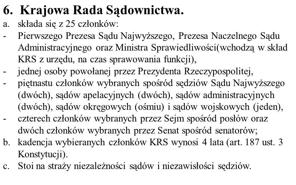 6.Krajowa Rada Sądownictwa.