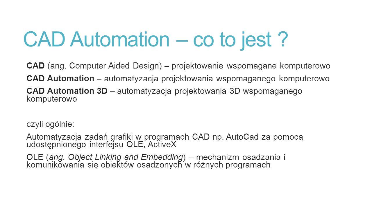 CAD Automation – w jakim celu .