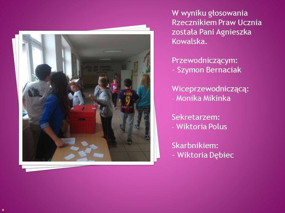 W wyniku głosowania Rzecznikiem Praw Ucznia została Pani Agnieszka Kowalska. Przewodniczącym: - Szymon Bernaciak Wiceprzewodniczącą: - Monika Mikinka