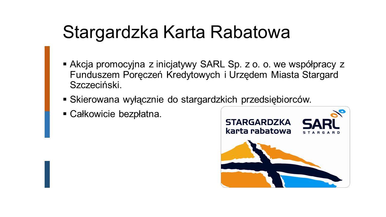 Stargardzka Karta Rabatowa  Akcja promocyjna z inicjatywy SARL Sp.