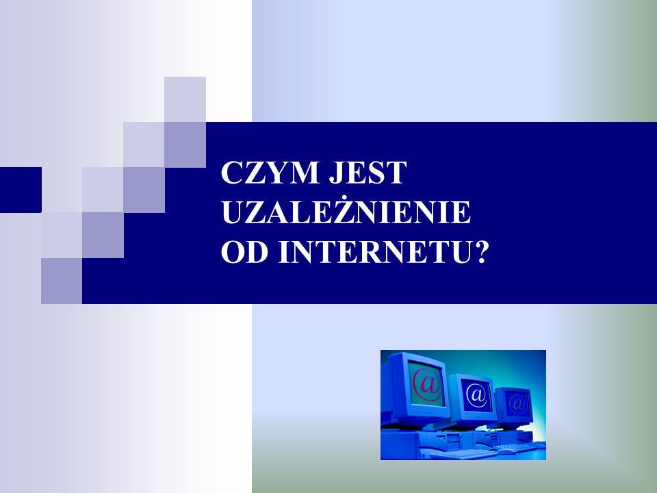 Pytania diagnozujące te kryteria to: Czy czujesz się zaabsorbowany Internetem (myślisz o poprzednich, bądź następnych pobytach w sieci).