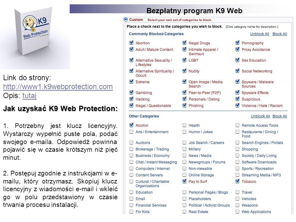 Bezpłatny program K9 Web Protection Jak uzyskać K9 Web Protection: 1. Potrzebny jest klucz licencyjny. Wystarczy wypełnić puste pola, podać swojego e-