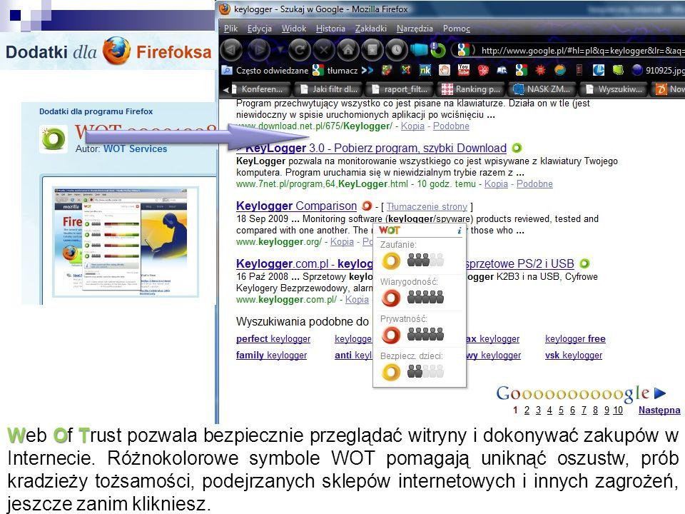 WOT Web Of Trust pozwala bezpiecznie przeglądać witryny i dokonywać zakupów w Internecie. Różnokolorowe symbole WOT pomagają uniknąć oszustw, prób kra
