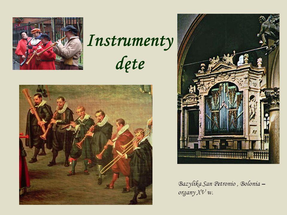 Instrumenty dęte Bazylika San Petronio, Bolonia – organy XV w.