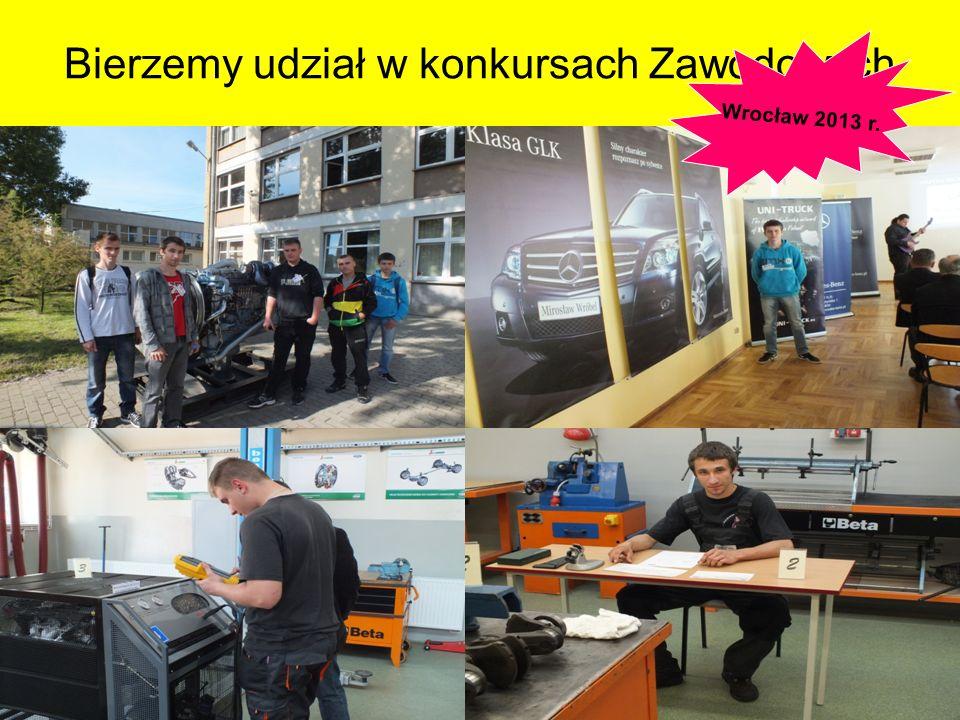 Bierzemy udział w konkursach Zawodowych Wrocław 2013 r.