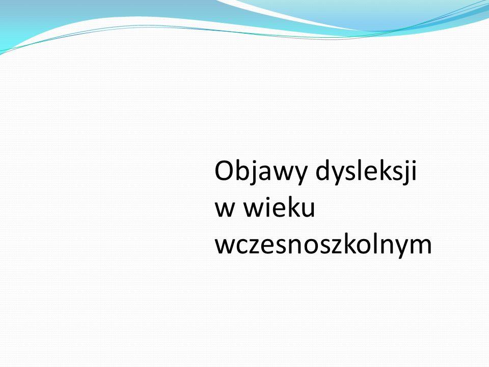 Objawy dysleksji w wieku wczesnoszkolnym