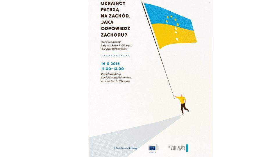 Ukraińcy patrzą na Zachód - jaka odpowiedź Zachodu?