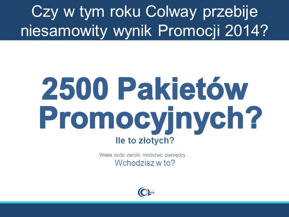 Czy w tym roku Colway przebije niesamowity wynik Promocji 2014?