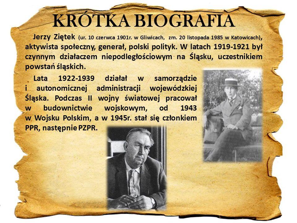KRÓTKA BIOGRAFIA Jerzy Ziętek (ur. 10 czerwca 1901r.