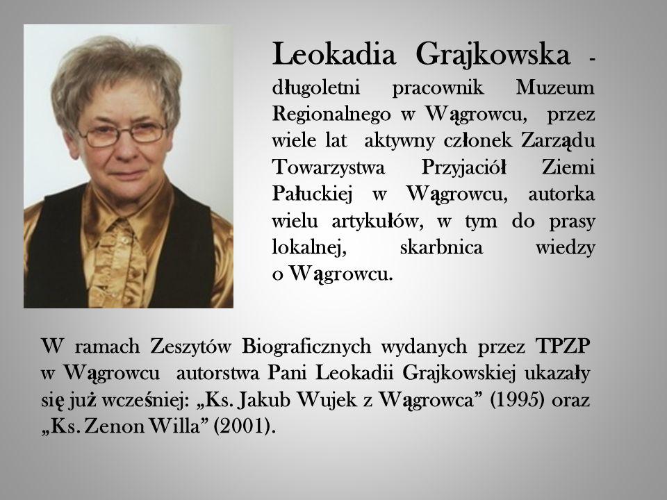 Stanis ł aw Owsianny – d ł ugoletni, by ł y sekretarz Gminy W ą growiec, sekretarz Stowarzyszenia im.