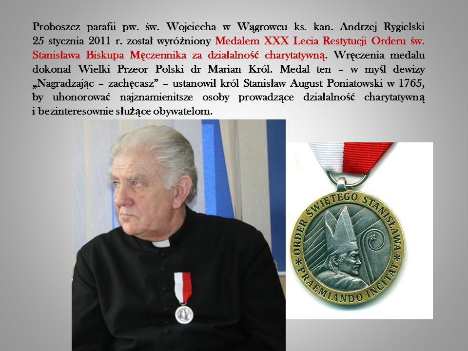 Proboszcz parafii pw. ś w. Wojciecha w W ą growcu ks.