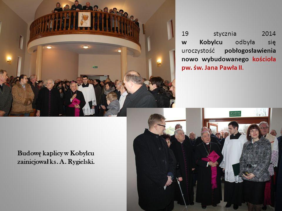 19 stycznia 2014 w Kobylcu odbyła się uroczystość pobłogosławienia nowo wybudowanego kościoła pw.