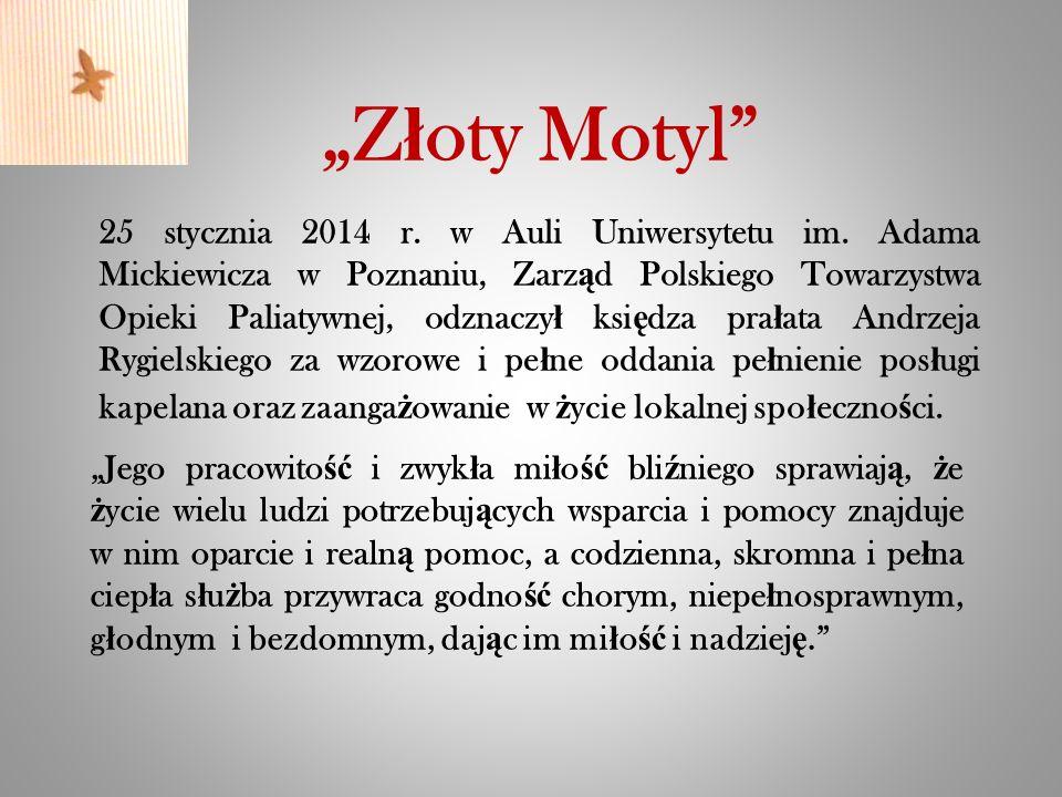 """""""Z ł oty Motyl 25 stycznia 2014 r. w Auli Uniwersytetu im."""