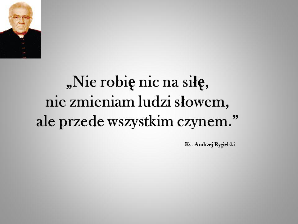 """Ks.kan. Andrzej Rygielski zosta ł uhonorowany tytu ł em """"Wolontariusz Roku 2013 ."""