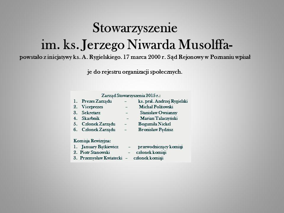 Stowarzyszenie im. ks. Jerzego Niwarda Musolffa- powsta ł o z inicjatywy ks.