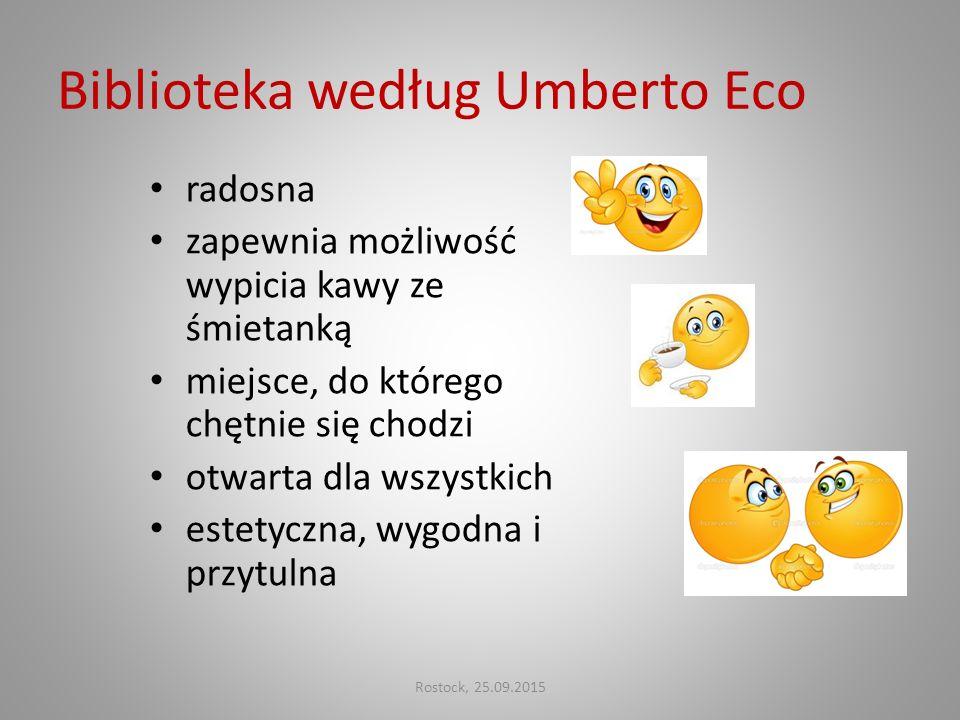 Biblioteka według Umberto Eco radosna zapewnia możliwość wypicia kawy ze śmietanką miejsce, do którego chętnie się chodzi otwarta dla wszystkich estet