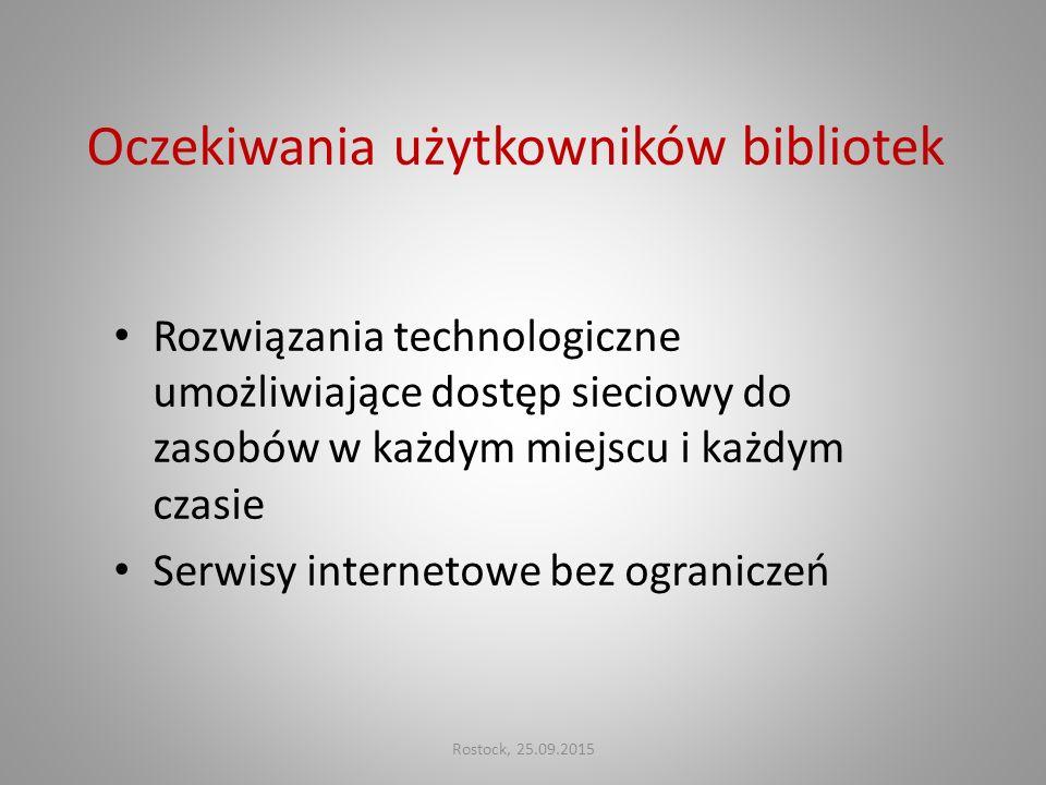 Oczekiwania użytkowników bibliotek Rozwiązania technologiczne umożliwiające dostęp sieciowy do zasobów w każdym miejscu i każdym czasie Serwisy intern