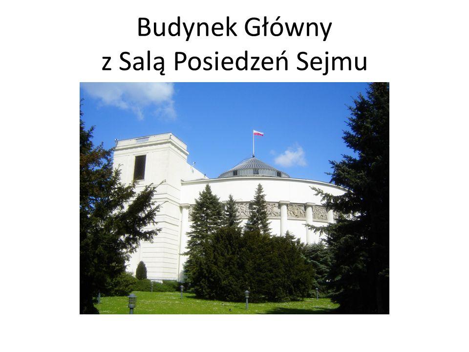 Budynek Główny z Salą Posiedzeń Sejmu