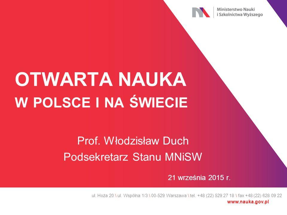 OTWARTA NAUKA W POLSCE I NA ŚWIECIE Prof.