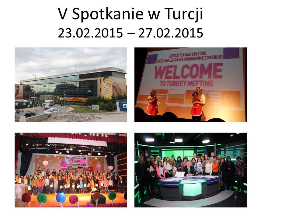 V Spotkanie w Turcji 23.02.2015 – 27.02.2015