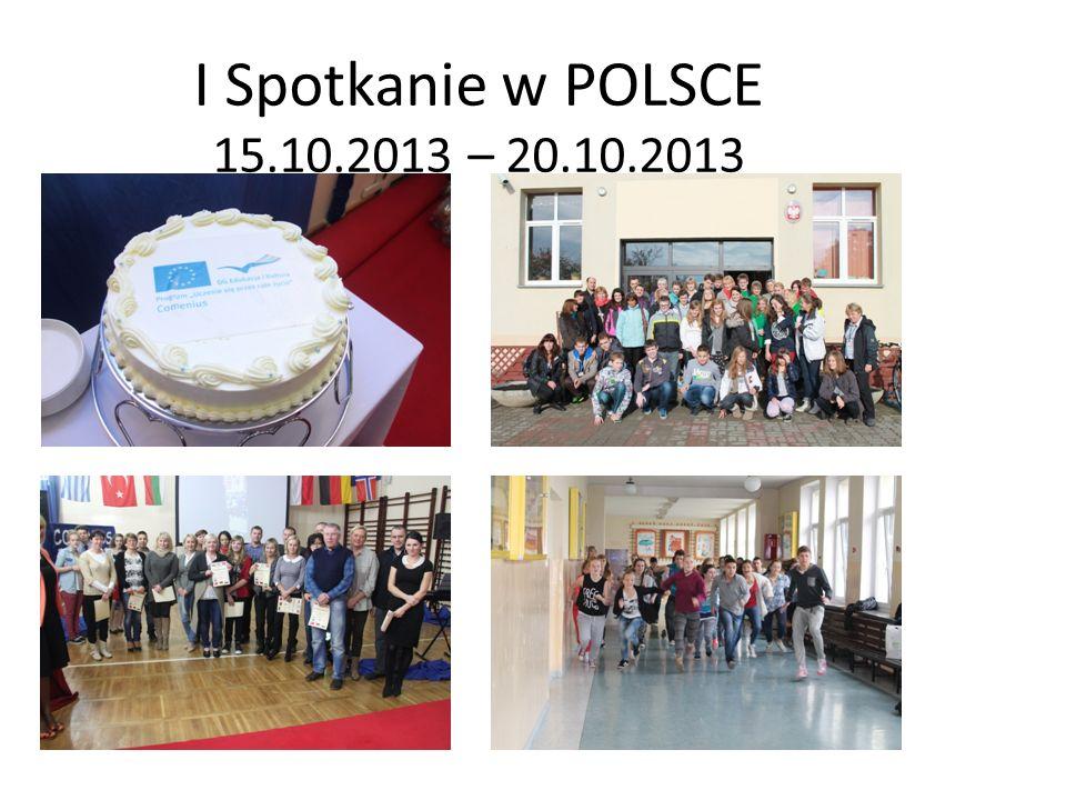 I Spotkanie w POLSCE 15.10.2013 – 20.10.2013
