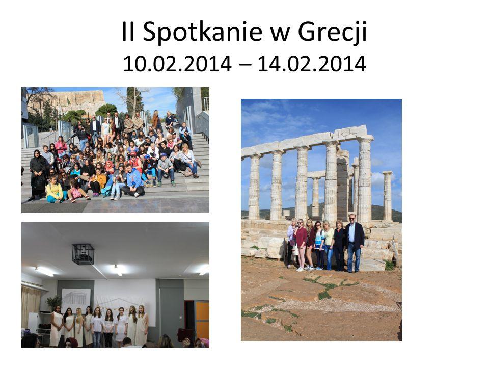 II Spotkanie w Grecji 10.02.2014 – 14.02.2014