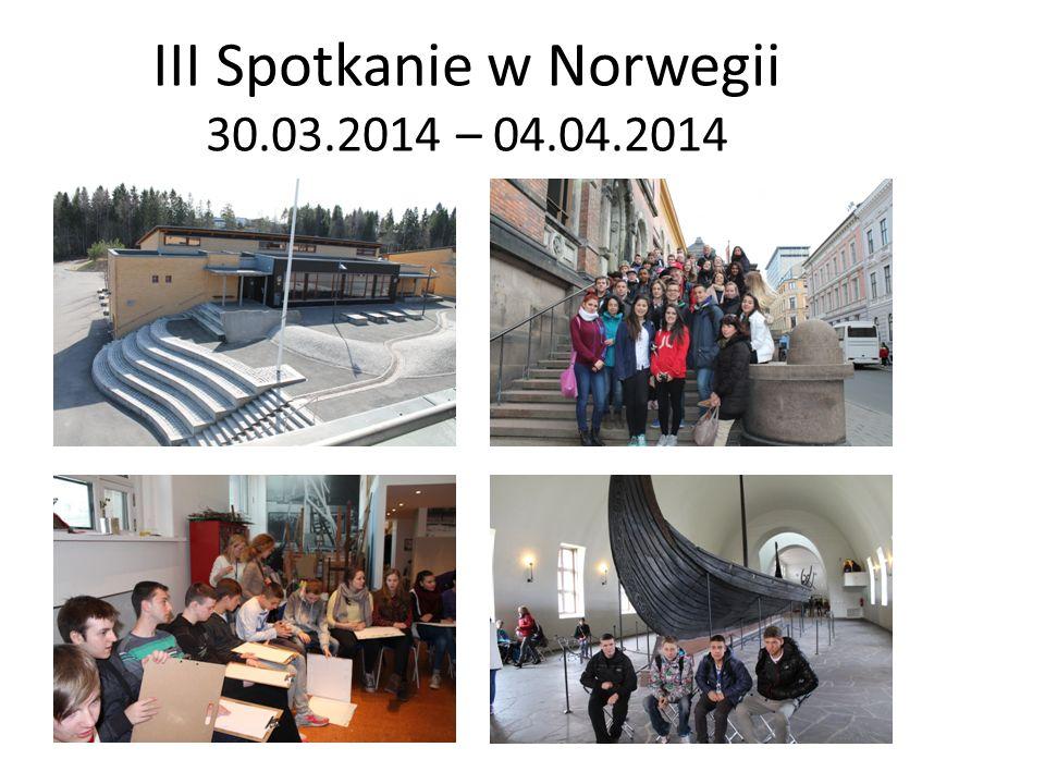 III Spotkanie w Norwegii 30.03.2014 – 04.04.2014