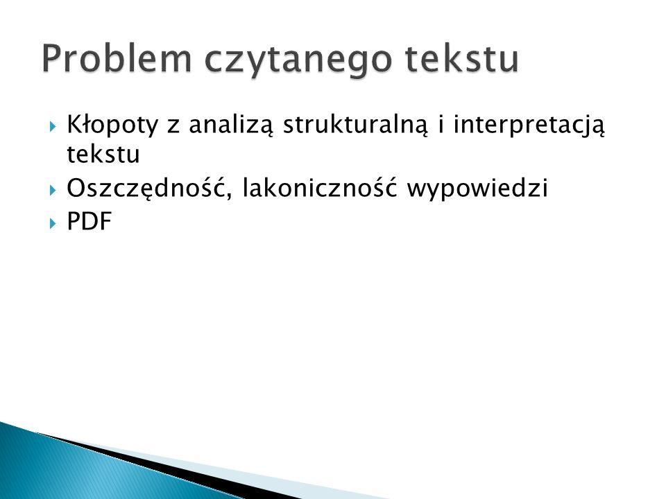  Kłopoty z analizą strukturalną i interpretacją tekstu  Oszczędność, lakoniczność wypowiedzi  PDF