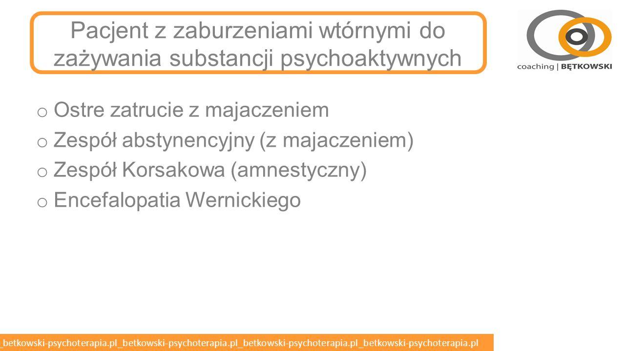 betkowski-psychoterapia.pl_betkowski-psychoterapia.pl_betkowski-psychoterapia.pl_betkowski-psychoterapia.pl_betkowski-psychoterapia.pl Kontakt z pacjentem agresywny o Zadbaj, aby pacjent wiedział, co się z nim dzieje i poznał otaczające go osoby.