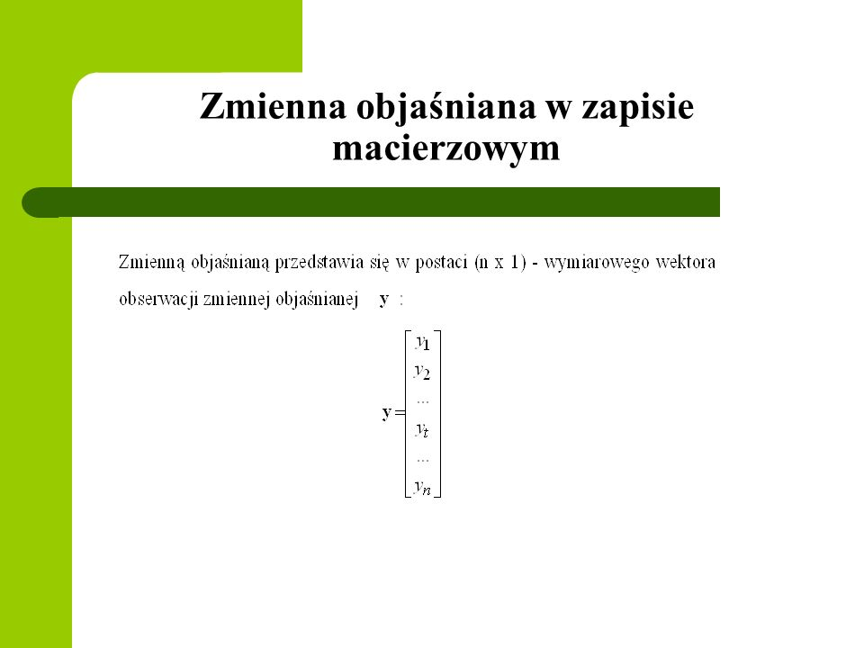 Interpretacja założenia 3 c.d.