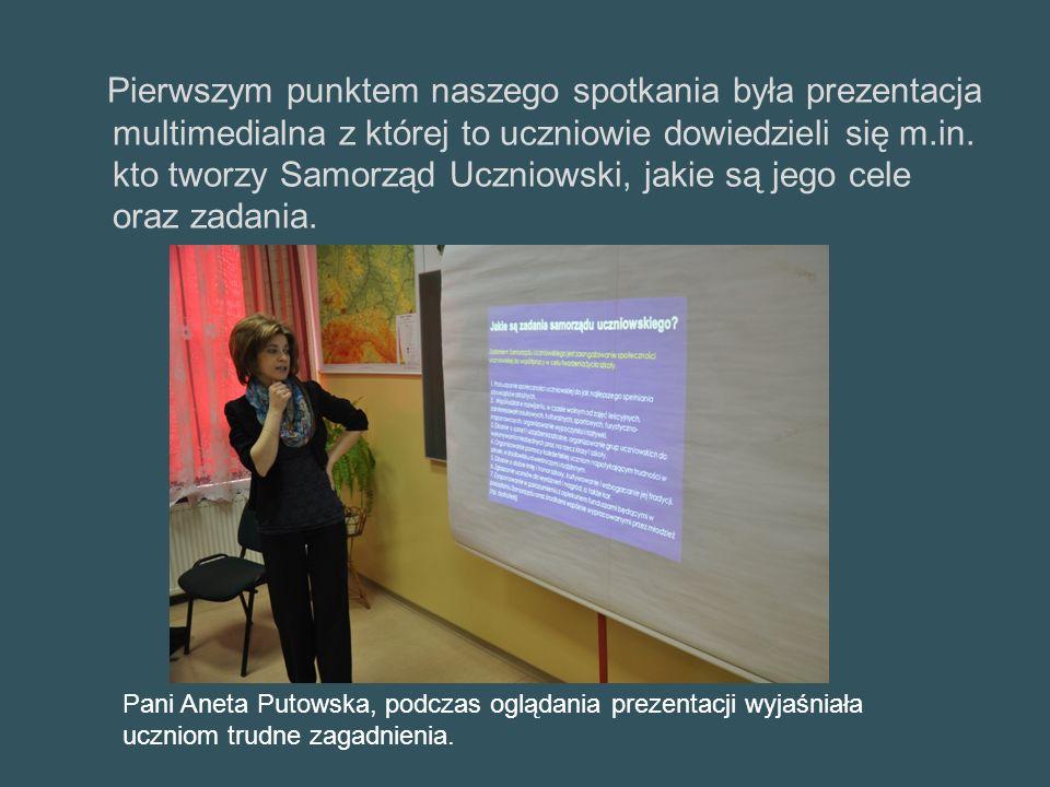 Pierwszym punktem naszego spotkania była prezentacja multimedialna z której to uczniowie dowiedzieli się m.in.