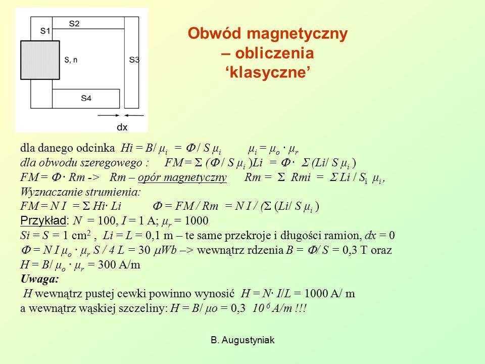 Obwód magnetyczny – obliczenia 'klasyczne' B.