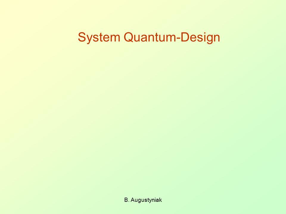B. Augustyniak System Quantum-Design
