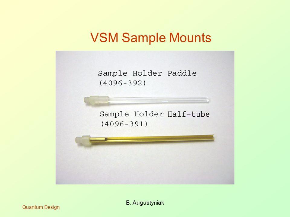 B. Augustyniak VSM Sample Mounts Quantum Design