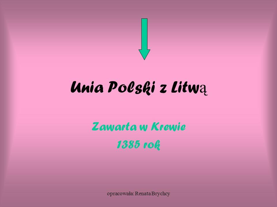  Warunki unii:  poślubienie Jadwigi przez W.JagiełłęW.Jagiełłę  przyjęcie wraz z całą Litwą religii chrześcijańskiej  wspólna walka przeciw grożącemu niebezpieczeństwu ze strony Krzyżaków.