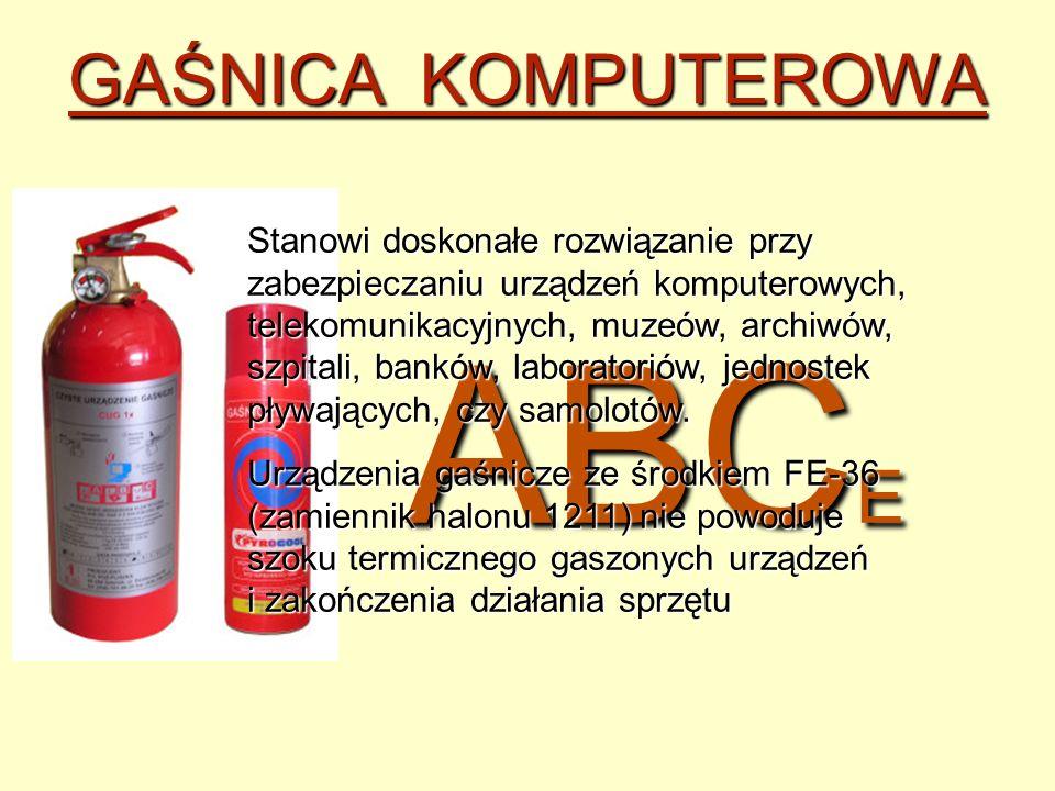 ABC E GAŚNICA KOMPUTEROWA Stanowi doskonałe rozwiązanie przy zabezpieczaniu urządzeń komputerowych, telekomunikacyjnych, muzeów, archiwów, szpitali, b
