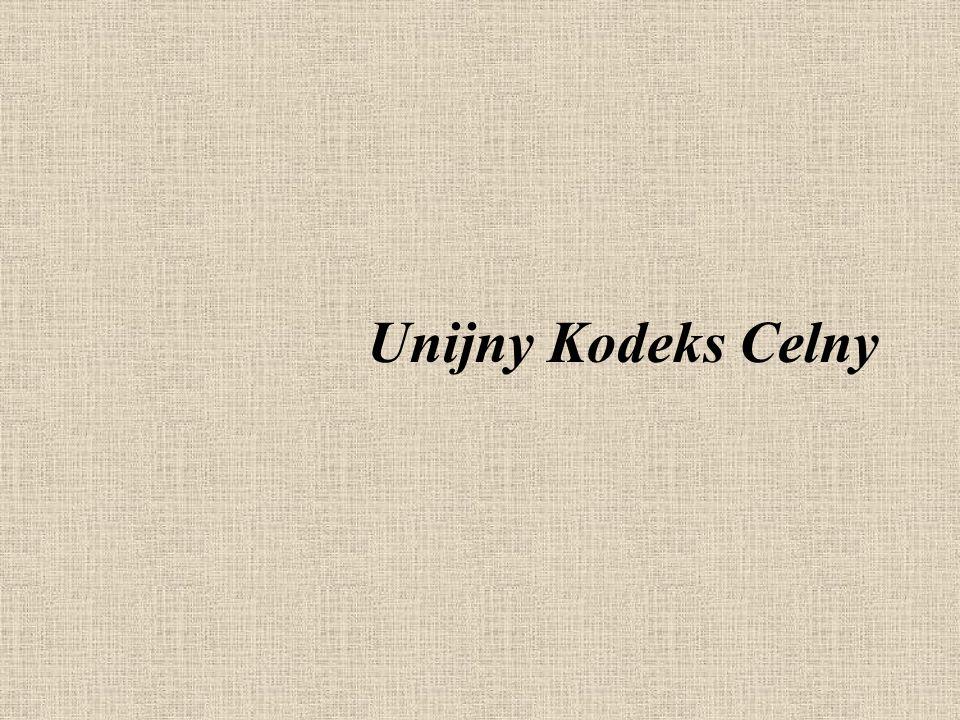 Unijny Kodeks Celny