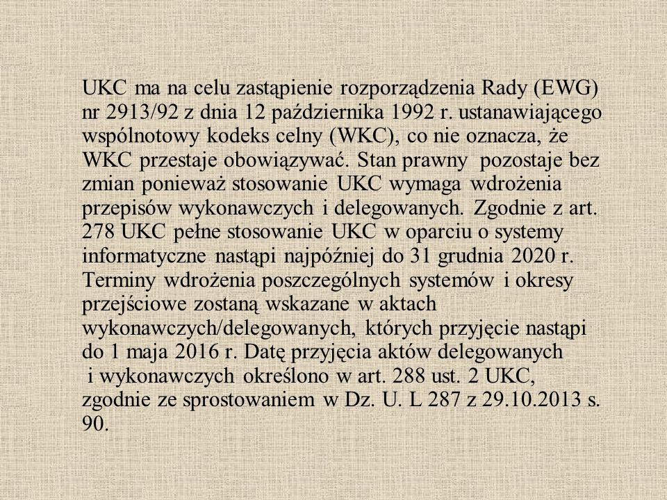UKC ma na celu zastąpienie rozporządzenia Rady (EWG) nr 2913/92 z dnia 12 października 1992 r. ustanawiającego wspólnotowy kodeks celny (WKC), co nie