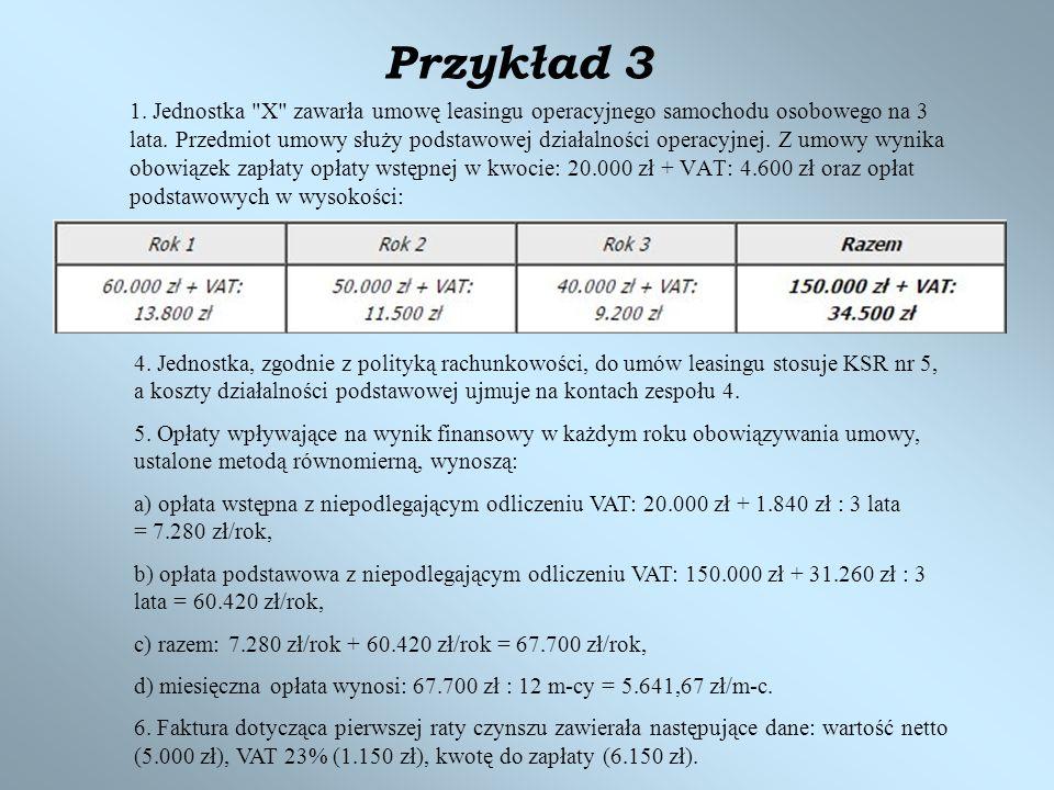 Przykład 3 1. Jednostka