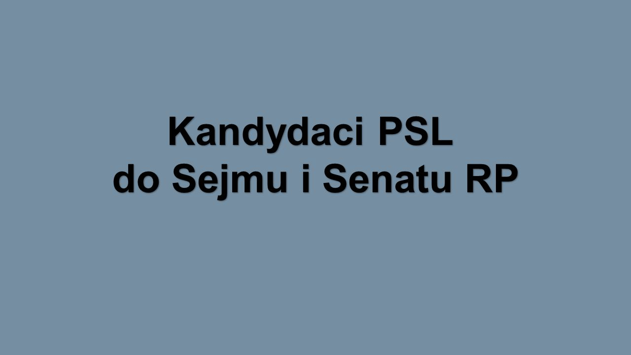 Kandydaci PSL do Sejmu i Senatu RP