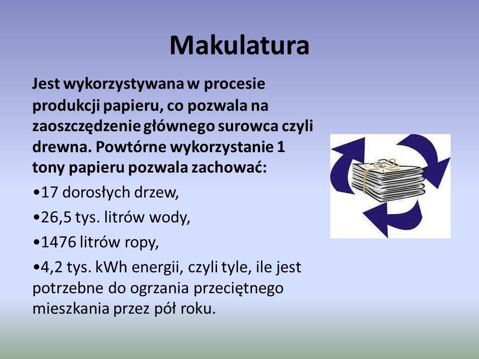Makulatura Jest wykorzystywana w procesie produkcji papieru, co pozwala na zaoszczędzenie głównego surowca czyli drewna. Powtórne wykorzystanie 1 tony
