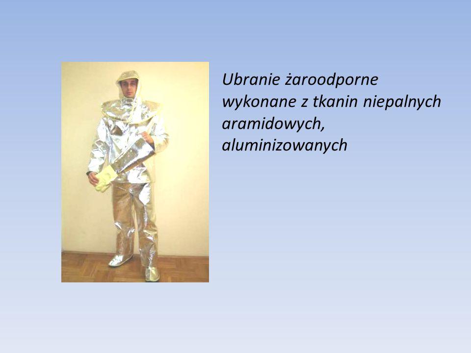 Ubranie żaroodporne wykonane z tkanin niepalnych aramidowych, aluminizowanych