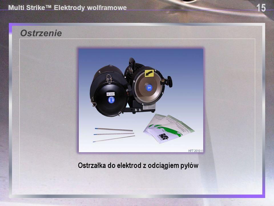15 Multi Strike™ Elektrody wolframowe Ostrzenie Ostrzałka do elektrod z odciągiem pyłów