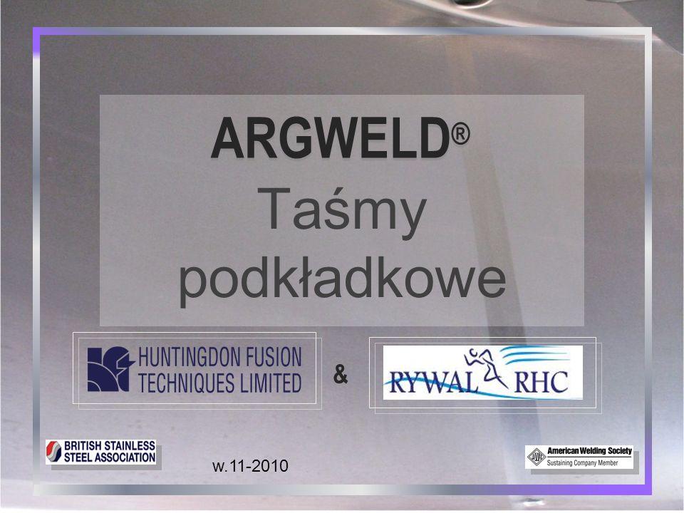 ARGWELD® Taśmy podkładkowe 19 Podkładki metalowe ■ Ograniczone zastosowanie ■ Drogie w stosowaniu Alternatywne metody zabezpieczenia grani