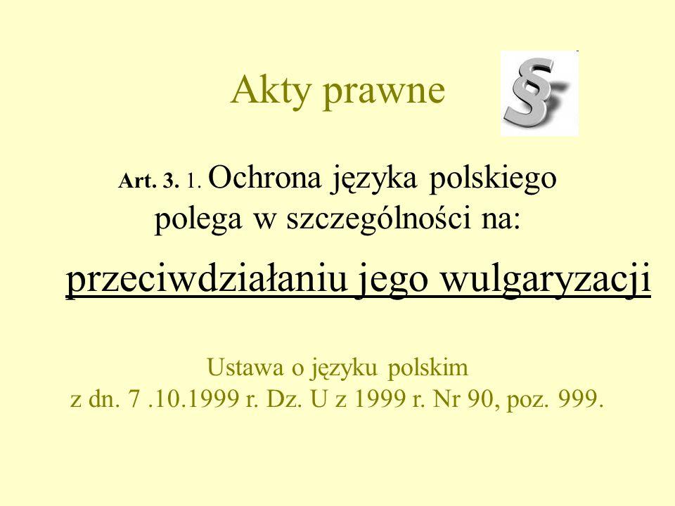 Akty prawne Art. 3. 1.