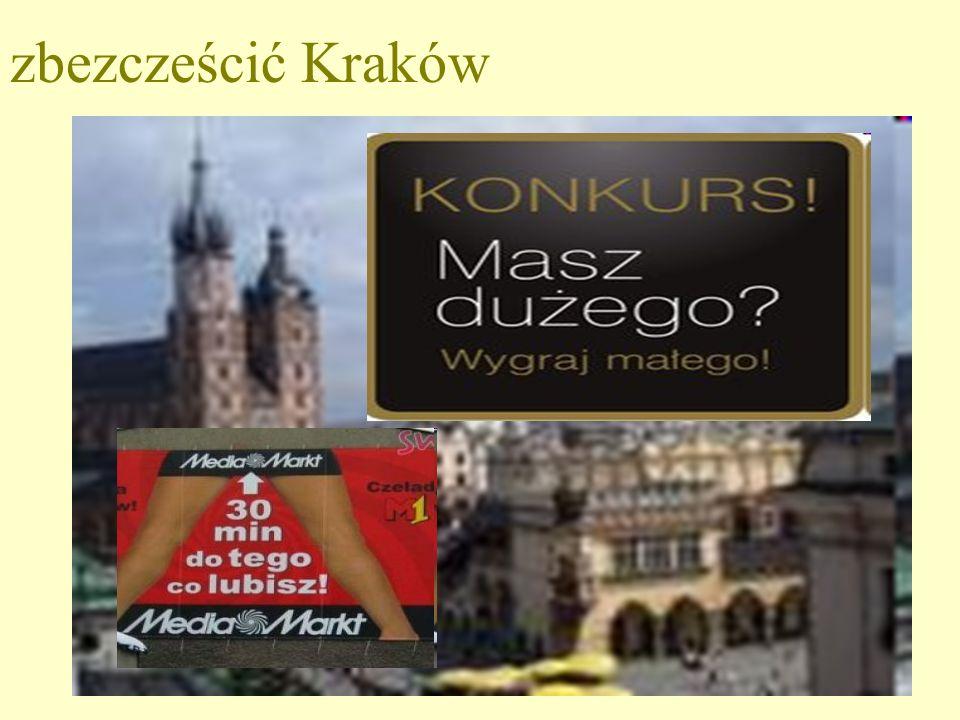 zbezcześcić Kraków