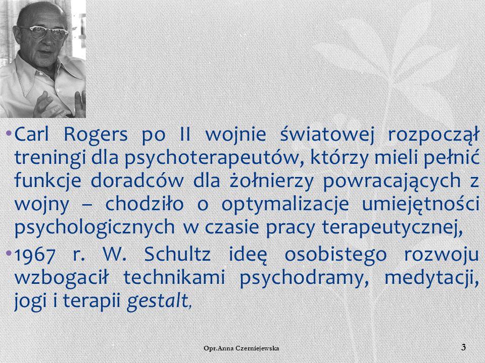 Opr.Anna Czerniejewska 2 1946 r. Kurt Lewin idea ćwiczenia umiejętności interpersonalnych - doświadczenie i analiza zjawisk występujących w grupie, -